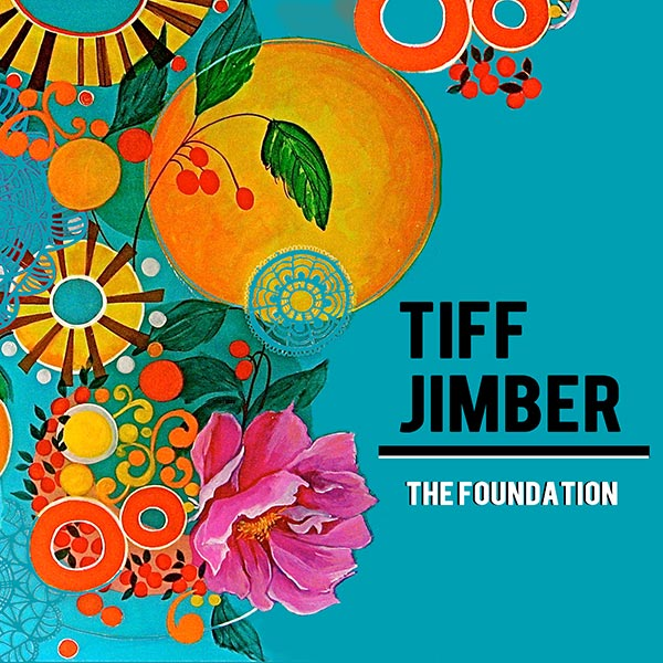 Tiff Jimber The Foundation